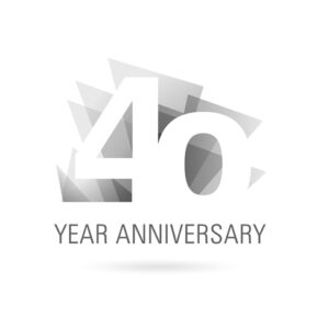 We Are Celebrating Our 40th Anniversary